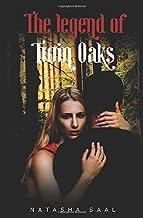The Legend of Twin Oaks