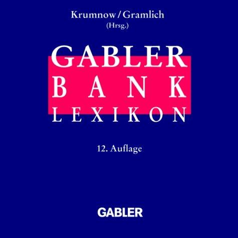 Gabler Banklexikon, 1 CD-ROM Für Windows 9x/98/2000/NT 4 SP 3 oder höher. Über 7500 Stichwörter