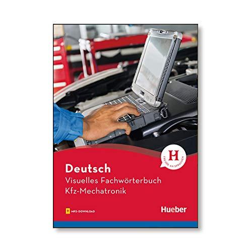 Visuelles Fachwörterbuch Kfz-Mechatronik: Buch mit MP3-Download (Visuelle Fachwörterbücher)
