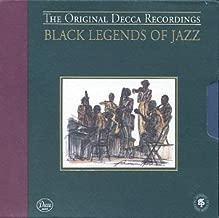 Black Legends Of Jazz: The Original Decca Recordings