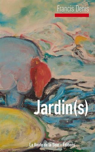 critiquesLibres.com : Jardin(s) - La Femme trouée Francis Denis