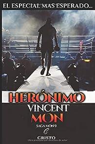 Herónimo Vincent mon: mis origenes par Cristo Alcalá