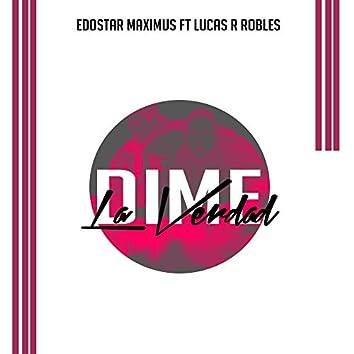 Dime La Verdad (feat. Lucas R Robles.)