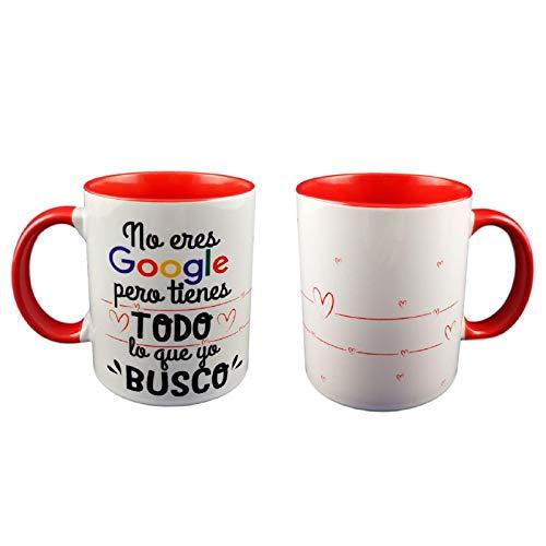 Taza Color Frase NO Eres Google Pero Tienes Todo LO Que BUSCO Regalo romantico, Regalo San Valentin