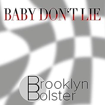 Baby Don't Lie
