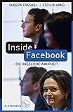 Inside Facebook: Die hässliche Wahrheit (German Edition)