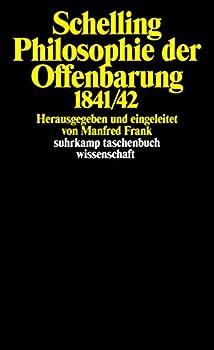 Philosophie der Offenbarung 1841/42.