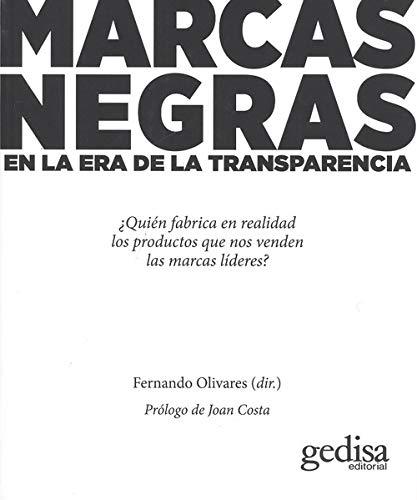 Marcas negras: En la era de la transparencia (Comunicación) (Spanish Edition)