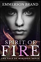 Spirit Of Fire: Large Print Hardcover Edition