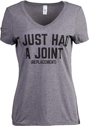 I Just had a Joint (Replacement) | Funny Surgery Hip Shoulder Knee Women's V-Neck T-Shirt Top-(Vneck,L)