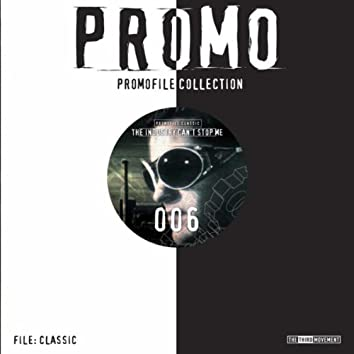 The Industry can't Stop Me - Promofile Classic 006