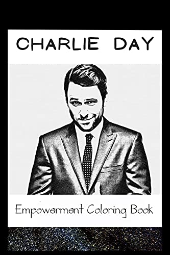 Empowerment Coloring Book: Charlie Day Fantasy Illustrations