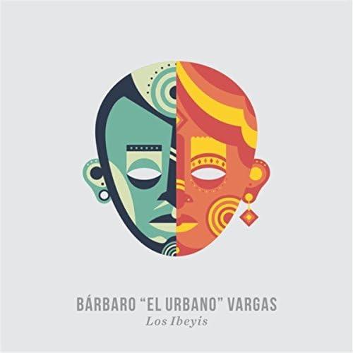 Barbaro el Urbano Vargas