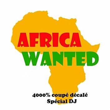 Africa Wanted, Vol. 4 (4000% coupé décalé)