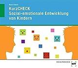 KurzCHECK Sozial-emotionale Entwicklung von Kindern