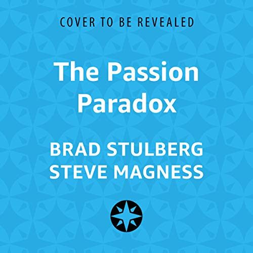 The Passion Paradox audiobook cover art