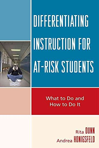 [Differentiating Instruction for At-Risk Students: What to Do and How to Do it] (By: Rita Dunn) [published: January, 2009]