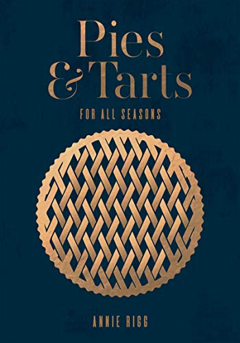 Pies & Tarts: For all seasons (English Edition)