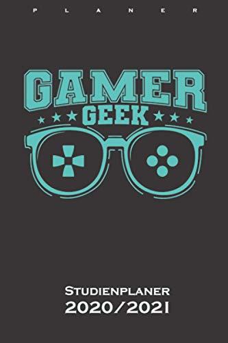 Gamer Geek mit Brille Zocker Studienplaner 2020/21: Semesterplaner (Studentenkalender) für Fans und Freunde der digitalen und unbegrenzten Welt im world wide web