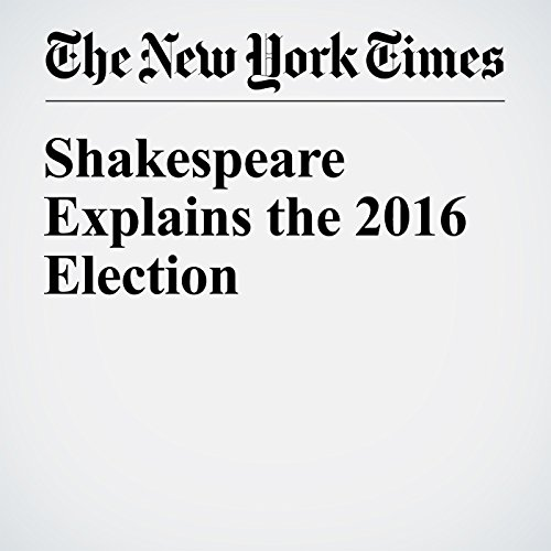 Shakespeare Explains the 2016 Election audiobook cover art
