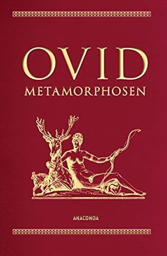 Ovid, Metamorphosen (Cabra-Lederausgabe) (Cabra-Leder-Reihe, Band 7)