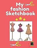 My Fashion Sketchbook