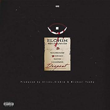 Dropout (feat. Malachi, The Big Hash & Elizée)