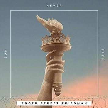 Sun Never Sets (feat. Tom Chapin, Peter Yarrow, Joel Rafael & Guy Davis)