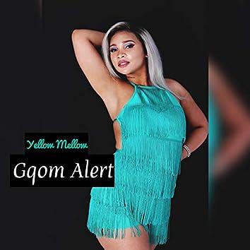 Gqom Alert