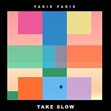 Take Slow