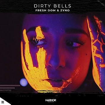 Dirty Bells