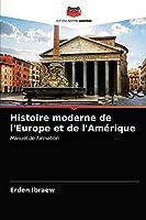 Histoire moderne de l'Europe et de l'Amérique: Manuel de formation