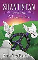 Shantistan: Enabling a Land of Peace