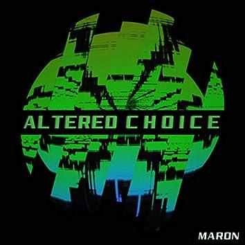 Altered Choice