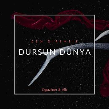 Dursun Dünya (feat. Oguzhan & Alb)