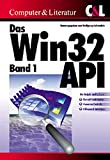 Das Win32 API, Bd.1, LZ32, ComCtl32, Kernel32 - Wolfgang Soltendick
