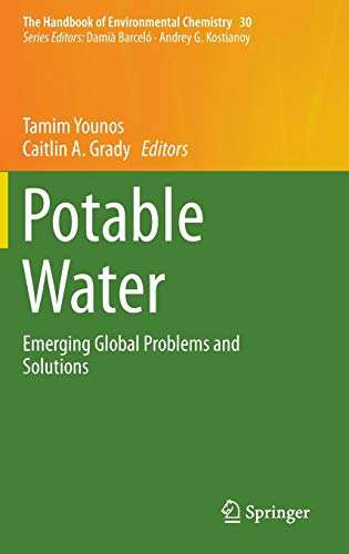 Download Potable Water: Emerging Global Problems and Solutions (The Handbook of Environmental Chemistry) 3319065629