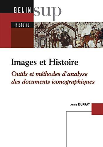 Images et Histoire : Outils et méthodes d'analyse des documents iconographiques