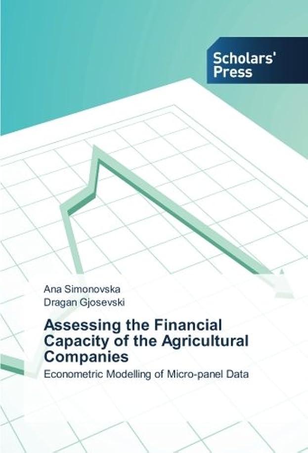バージン一口郵便屋さんAssessing the Financial Capacity of the Agricultural Companies: Econometric Modelling of Micro-panel Data