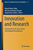 Innovation and Research: A Driving Force for Socio-Econo-Technological Development (Advances in Intelligent Systems and Computing, 1277)