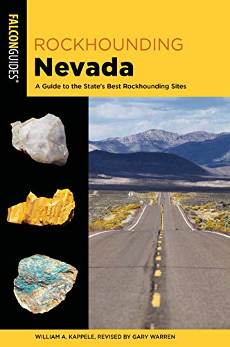Rockhounding Nevada: A Guide to The State's Best Rockhounding Sites
