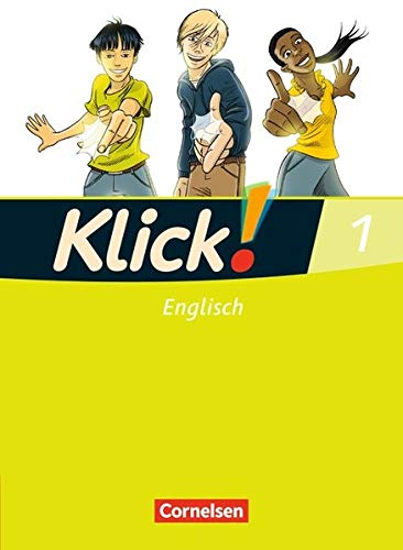 Klick! Englisch: Band 1: 5. Schuljahr - Schülerbuch