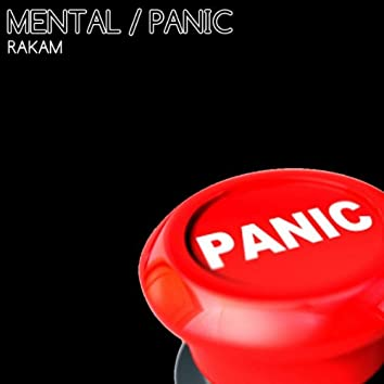 Mental / Panic