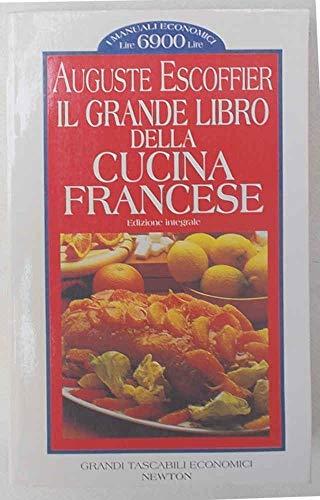 Il grande libro della cucina francese