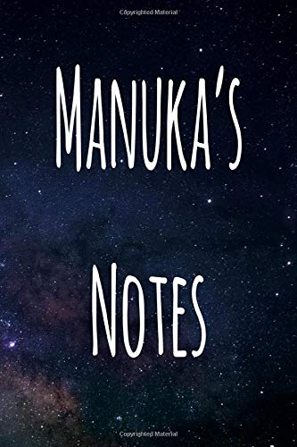 Manuka\'s Notes: Personalised Name Notebook - 6x9 119 page custom notebook- unique specialist personalised gift!