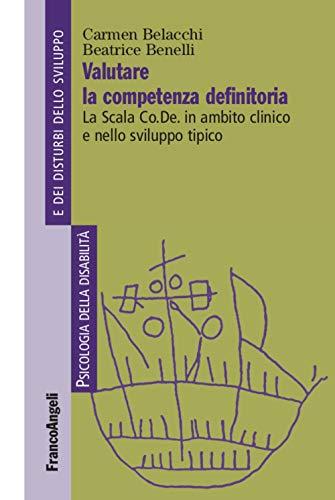Valutare la competenza definitoria. La Scala Co.De. in ambito clinico e nello sviluppo tipico