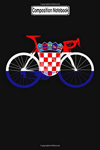 Composition Notebook: Bike Flag Croatia (Big) Biker Trike Touring Training Trips City Notebook Journal/Notebook Blank Lined Ruled 6x9 100 Pages