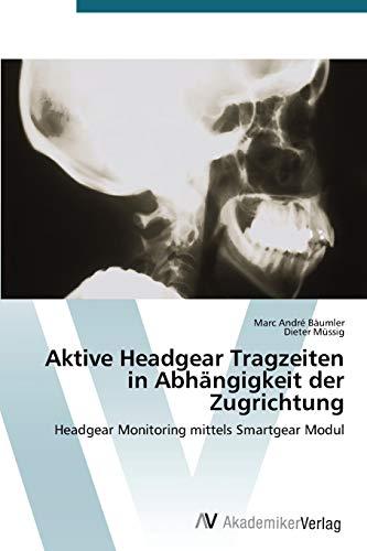 Aktive Headgear Tragzeiten in Abhängigkeit der Zugrichtung: Headgear Monitoring mittels Smartgear Modul