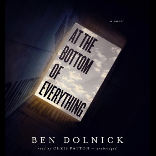 At the Bottom of Everything audiobook cover art