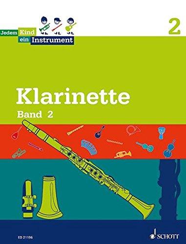 Jedem Kind ein Instrument: Band 2 - JeKi. Klarinette. Schülerheft.